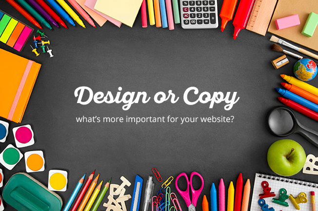 Design or copy: What's more important for your website?