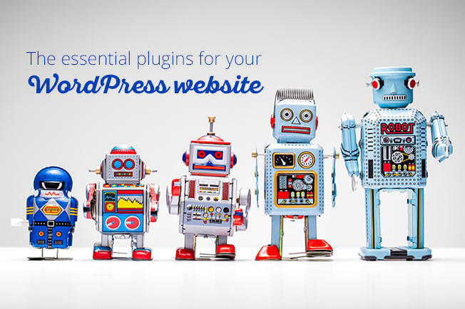 The essential plugins for your WordPress website